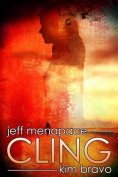 Cling - A Post-Apocalyptic Thriller