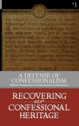 A Defense of Confessionalism