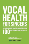 Vocal Health for Singers