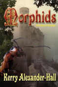 Morphids (Tales of Cerahya)