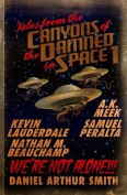 Tales from the Canyons of the Damned in Space