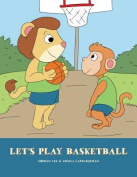 Let's Play Basketball