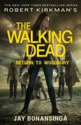 Robert Kirkman's the Walking Dead