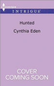 Hunted (Harlequin Intrigue)