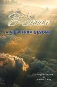 B'Sanna: A View from Beyond