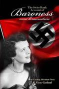 The Swiss Bank Account of Baroness Von Braunstein