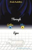 Through Golden-Blue Eyes
