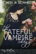 The Fateful Vampire Trilogy