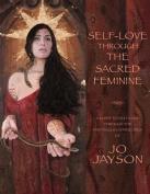 Self-Love Through the Sacred Feminine