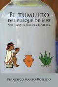 El Tumulto del Pulque de 1692 [Spanish]