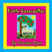 Little Caterpillar [Large Print]