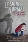 Leaving Normal - Adventures in Gender
