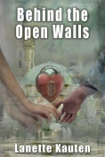 Behind the Open Walls