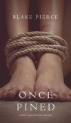 Once Pined (a Riley Paige Mystery-Book 6)