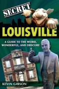 Secret Louisville