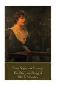 Dora Shorter Sigerson- The Story and Song of Black Roderick