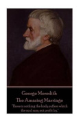 George Meredith - The Amazing Marriage