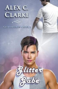 Glitter Gabe (English Edition)