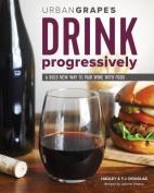 Drink Progressively