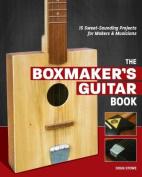 The Boxmaker's Guitar Book