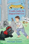Trouble Inside the Magical Oak Tree