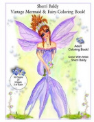 Sherri Baldy Vintage Mermaid and Fairy Coloring Book