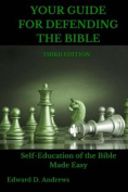 Your Guide for Defending the Bible