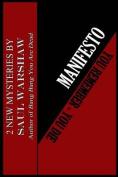 Manifesto/ You Remember...You Die