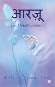 Aarzu: The Distant Desire... [HIN]
