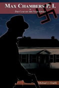 Max Chambers P.I. & the Case of the Nazi Ghost