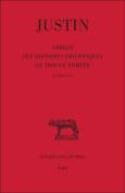 Justin, Abrege Des Histoires Philippiques de Trogue Pompee, Tome I (Livres I A X)