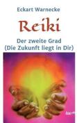 Reiki - Der Zweite Grad [GER]
