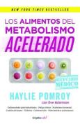 Los Alimentos del Metabolismo Acelerado / Fast Metabolism Food RX [Spanish]