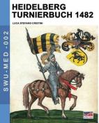 Heidelberg Turnierbuch 1482
