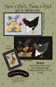 "Here a Chick, There a Chick (part 2) ""Mother's Day"" Sewing Pattern"
