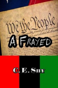 A Frayed