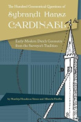 The Hundred Geometrical Questions of Sybrandt Hansz Cardinael