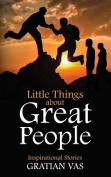 Little Things about Great People