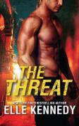 The Threat/Millionaire's Last Stand/The Heartbreak Sheriff/Her Private Avenger