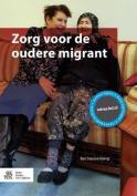 Zorg Voor de Oudere Migrant [DUT]