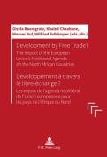 Development by Free Trade? / Developpement a Travers le Libre-Echange ?