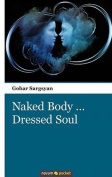 Naked Body... Dressed Soul
