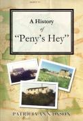 """A History of """"Peny's Hey"""""""