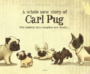 A Whole New Story of Carl Pug