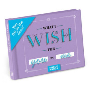 What I Wish for You Fill in the Love Journal