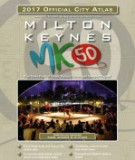 Milton Keynes 2017 Official City Atlas