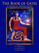 Book of Gates - A Magical Translation