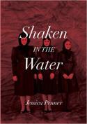 Shaken in the Water