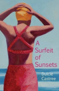 A Surfeit of Sunsets