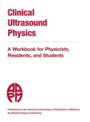 Clinical Ultrasound Physics